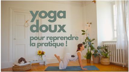 yoga doux pour reprendre la pratique !