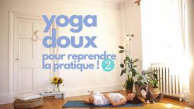 yoga pour reprendre la pratique 2