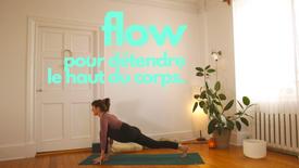 flow pour détendre le haut du corps