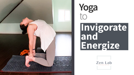 Yoga To Invigorate and Energize