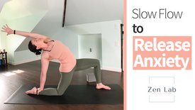 Anxiety Release Slow Flow