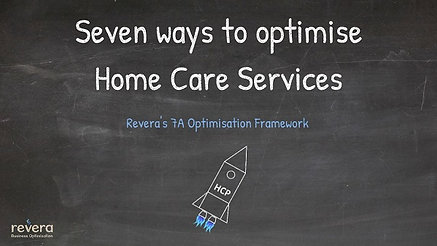 Seven ways to optimise a Home Care Service using critical thinking
