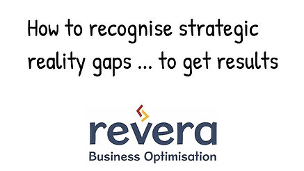 How to recognise strategy reality gaps well before you execute your plans