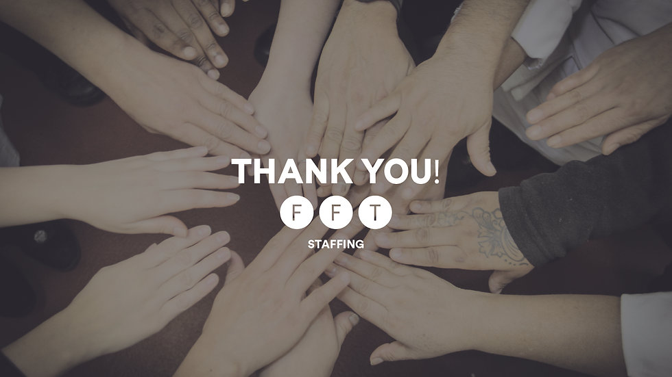 FFT Staffing - Thank You!