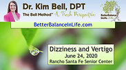 Dizziness and Vertigo with Dr. Kim Bell