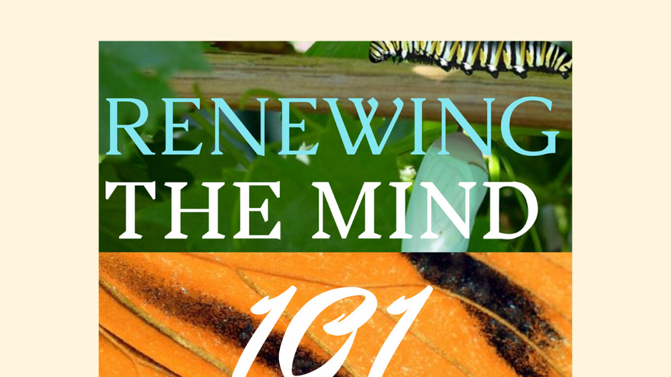 Renewing The Mind Resources