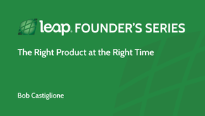 The Right Product at the Right Time
