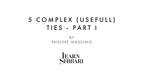 5 Complex Ties - Part I