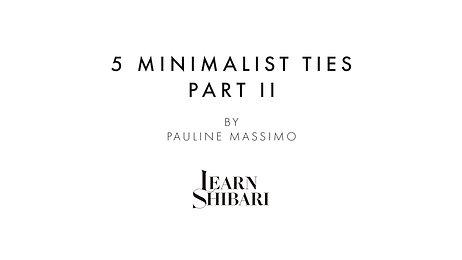 5 Minimalist Ties - Part II