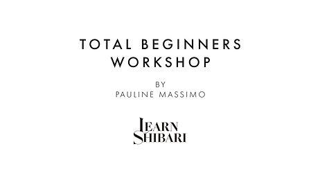 Total Beginners Workshop