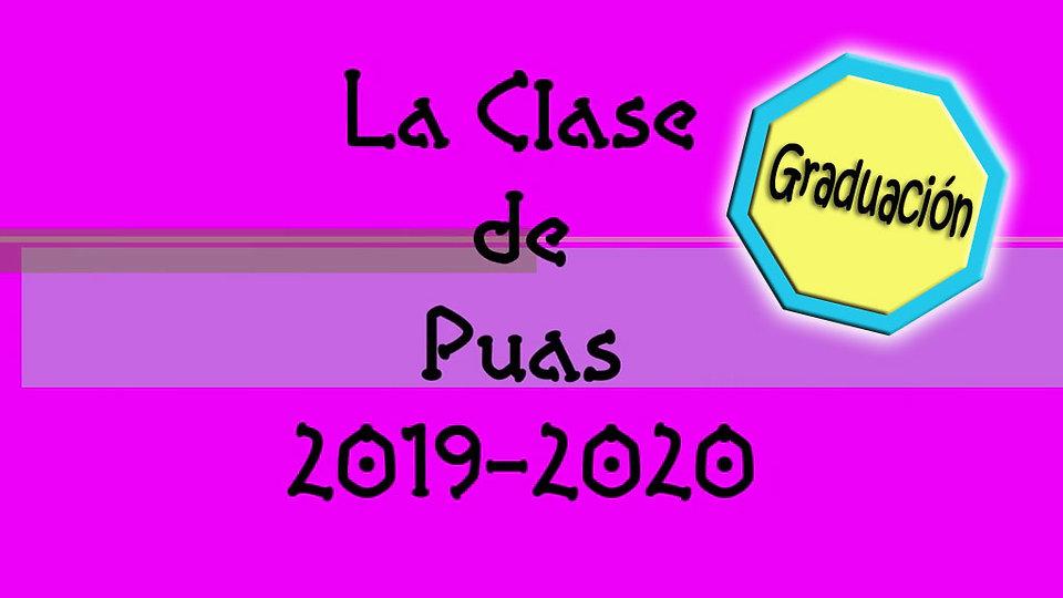 Graduación: La Clase De Púas 2019-2020