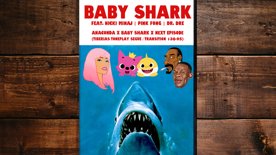 Anaconda x Baby Shark x Next Episode (Dirty)