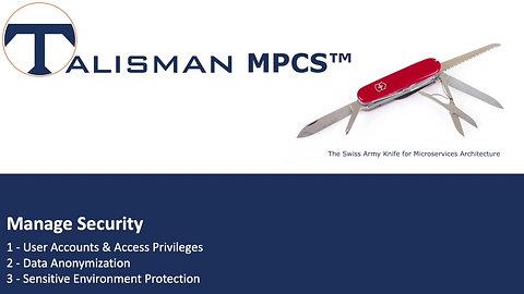 Manage Security | Talisman MPCS™