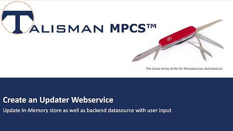 Create an Updater Webservice | Demo | Talisman MPCS™