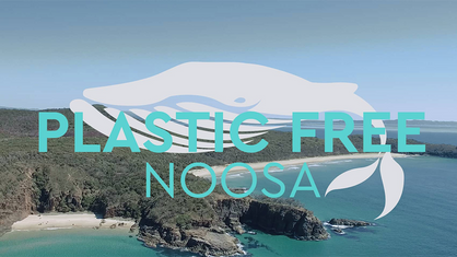 What is Plastic Free Noosa?