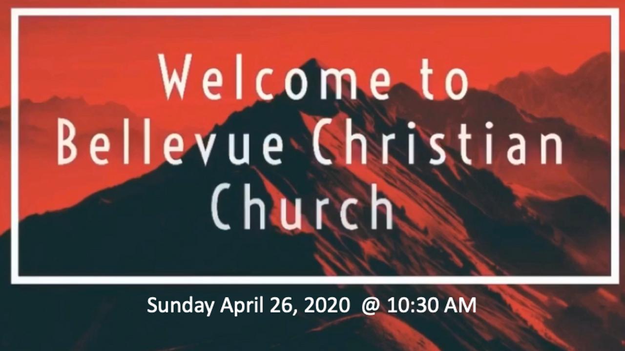 4/26/20 - BCC Sunday Service