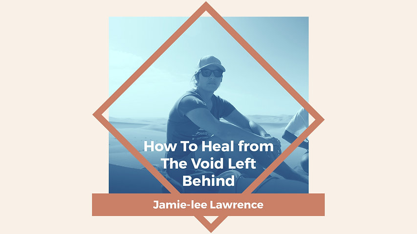 How To Heal from The Void Left Behind