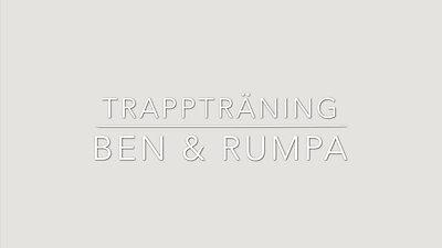 TRAPPTRÄNING - BEN & RUMPA