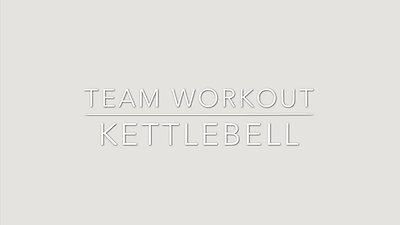 KETTLEBELL TEAM WORKOUT