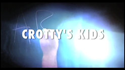 Feature Documentary: Crotty's Kids