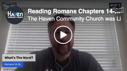 Reading Romans Chapters 14-16