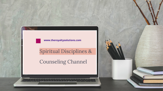 Spiritual Growth, Disciplines & Counseling