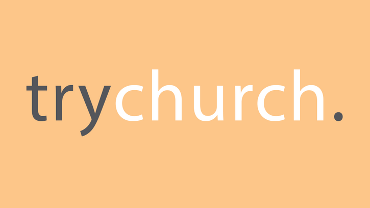 What's it all about? trychurch.