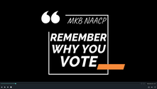 MKB NAACP: Remember Why You Vote