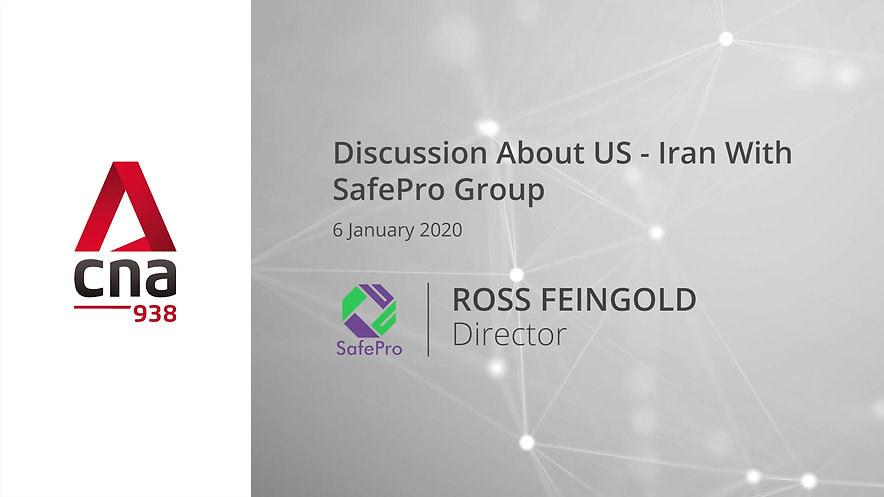 CNA Discussion About US-Iran With SafePro Group