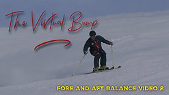 The virtual bump - fore and aft balance video 2