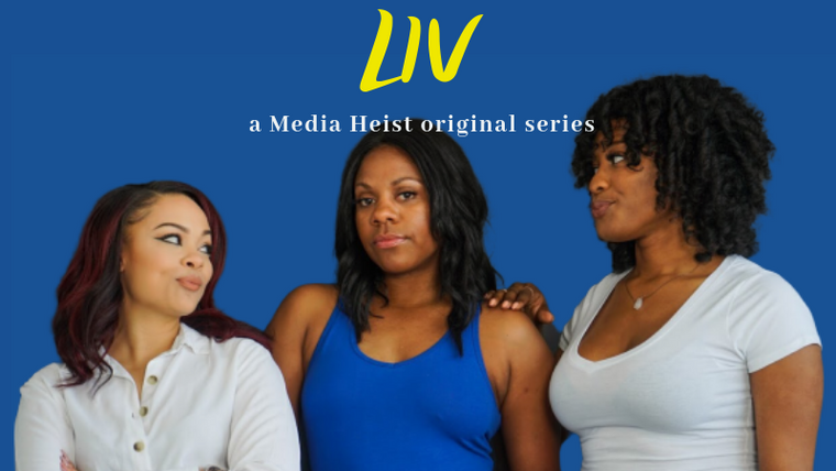 LIV: The Series