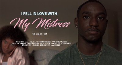 I Fell in Love with My Mistress | the short film