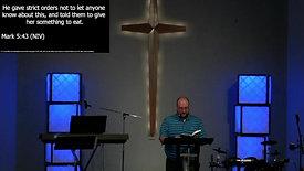 2.28.21 - Longtime Neighbor or Powerful Savior - Mark 6, 1-6
