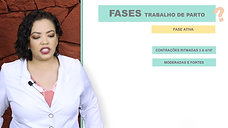 13/26 FASES DO TRABALHO DE PARTO - FASE ATIVA