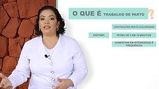 07/26 O QUE É O TRABALHO DE PARTO