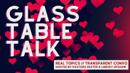 Glass Table Talk // Pastor Dexter Upshaw Jr. and Lady Lindsey Greene-Upshaw