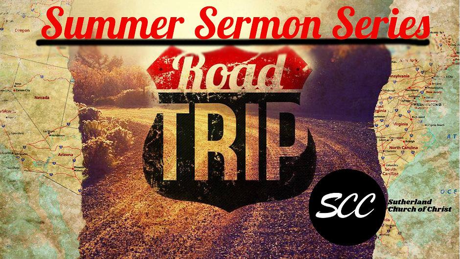 Summer Road Trip Sermon Series