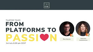 #TheNTWKTalks | From Platforms to Passion By Adriana & Ron