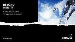 Beyond Agility Webinar - 10 Dec 2020