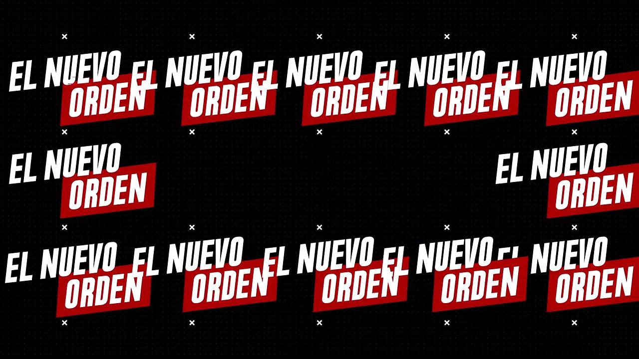 El Nuevo Orden