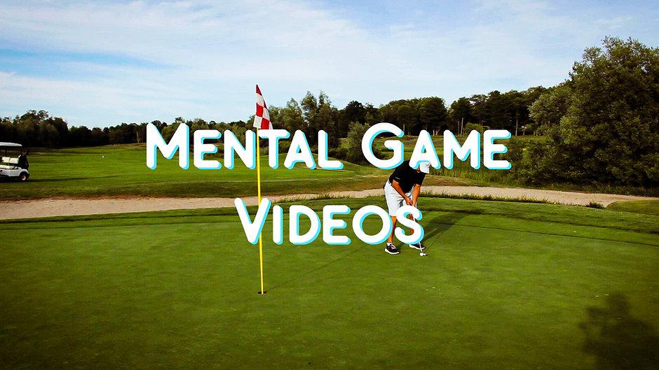 Mental Game Videos