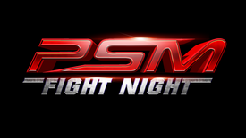 PSM FIGHTNIGHT TEASER