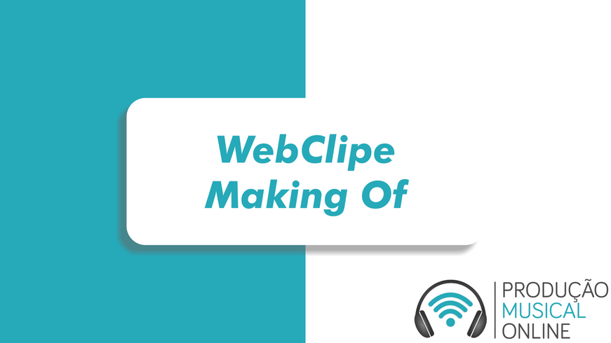 WebClipe - Making Of