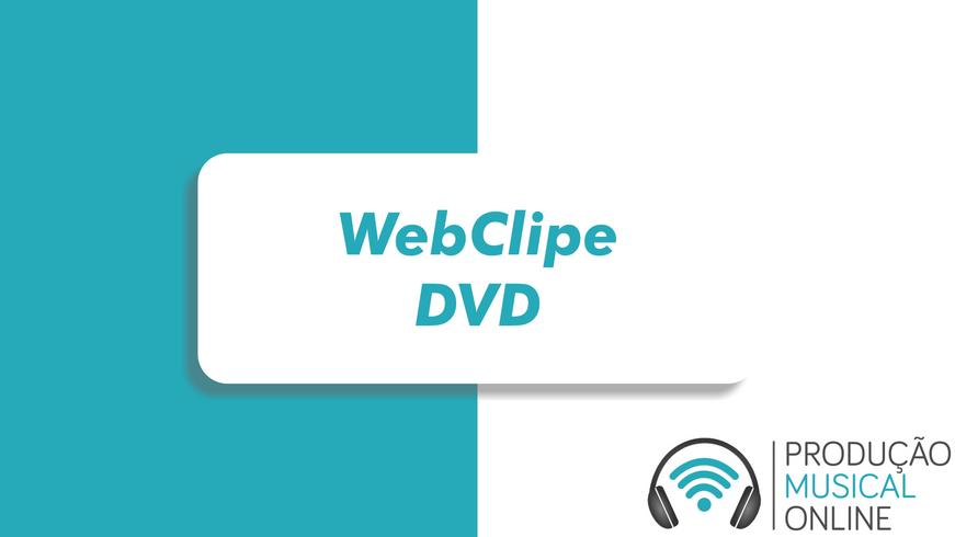 WebClipe - DVD