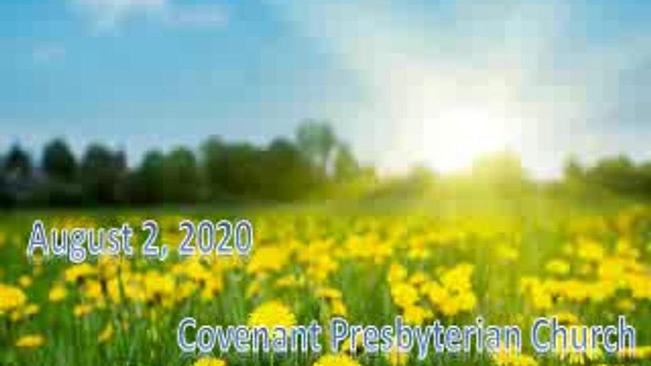 Aug. 2, 2020 - Sunday Worship Service