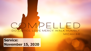 Compelled: God's Heart for the Immigrant and Refugee, 2020-11-15