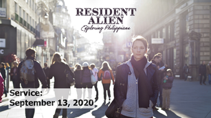 Resident Alien:Served and Serving, 2020-09-13