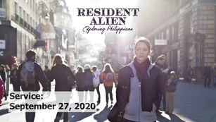 Resident Alien: Practicing Peace to Rid Anxiety, 2020-09-27