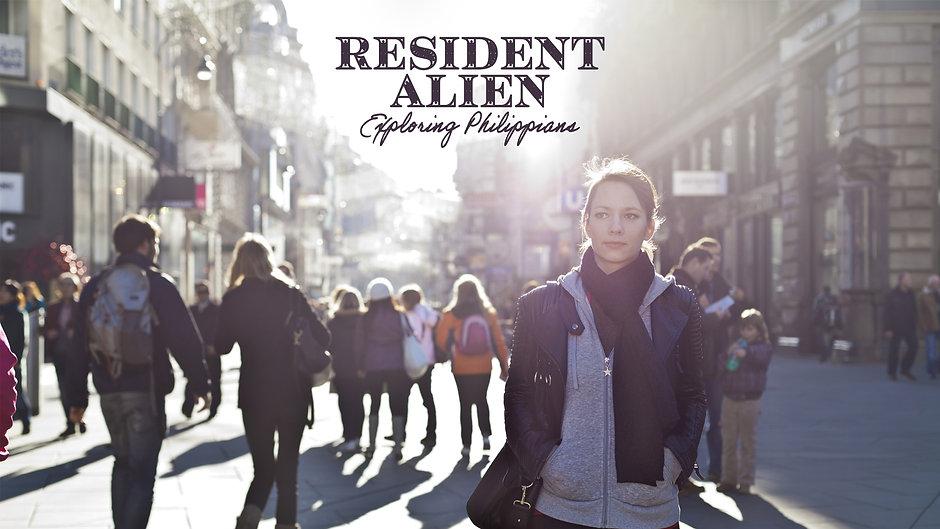 Resident Alien: Exploring Philippians