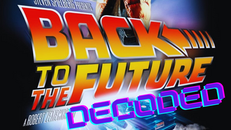 BACK TO THE FUTURE DECODED: Part 1